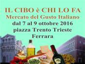 Il Cibo é chi lo fa - Ferrara 7/8/9 ottobre 2016